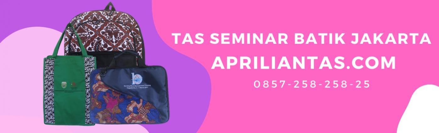 Tas Seminar Batik Jakarta